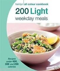 light dinner recipes for weight loss 200 light weekday meals healthy diet eating weight loss cook book