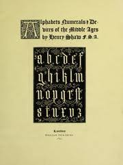 the book of ornamental alphabets ancient and mediaeval from the