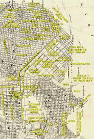 Maps San Francisco by Judgemental Map Of San Francisco 1860s Edition Burrito Justice
