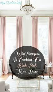 why everyone is crushing on blush pink home decor