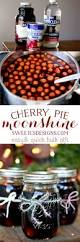 cherry pie moonshine is an easy to make delicious drink that is