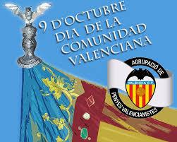 imagenes feliz octubre feliz 9 de octubre valencianos y valencianistas feliç 9 d