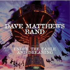 under the table and dreaming under the table and dreaming by dave matthews band cd with nickdamo