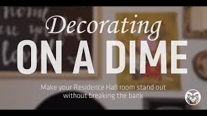 Bedroom Design On A Dime How To Decorate Your Residence Hall Room On A Dime Youtube