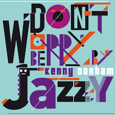 4731 best graphic design images tidal listen to kenny dorham on tidal