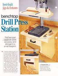 1456 drill press stand plan drill press tips jigs and fixtures
