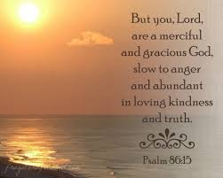 psalm 86 15 god s faithful mercy and compassion towards us