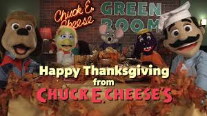 happy thanksgiving from chuck e cheese s