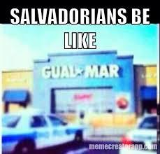 Funny Salvadorian Memes - 24 best salvadorians be like images on pinterest el salvador ha