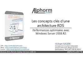 service bureau à distance alphorm com formation rds windows server 2008 r2 guide du consulta