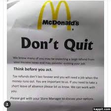 Quit Work Meme - mcdonald s don t quit we know many of you may be expecting a large