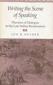 italian writing paper writing the scene of speaking theories of dialogue in the late writing the scene of speaking theories of dialogue in the late italian renaissance jon r snyder