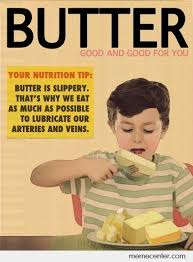 Butter Meme - is butter good for you by ben meme center