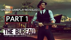 the bureau xcom declassified the bureau xcom declassified exclusive gameplay opening mission