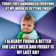 Today Is Friday Meme - livememe com success kid