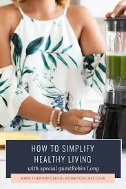 How To Simplify Your Home by Show Notes U2014 The Purposeful Home Podcast