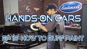 how to color sand u0026 buff your car u0027s paint on hands on cars ep 15