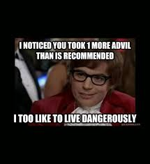 I Also Like To Live Dangerously Meme - i also like to live dangerously funny meme gallery