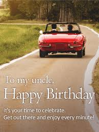 enjoy every minute happy birthday card for uncle birthday
