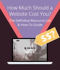definitive guide how much should a website cost you oct 17