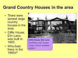 large country homes history of sheffield top ppt