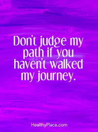 quote life journey path quotes on mental illness stigma quotes insight healthyplace