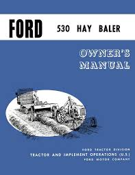 ford 530 hay baler operator u0027s manual