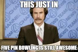 Bowling Meme - 5 pin bowling memes home facebook