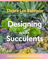 Amazon Succulents Designing With Succulents Debra Lee Baldwin 9781604697087