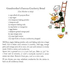 Cranberry For Thanksgiving Secret Recipe For Grandmother U0027s Famous Cranberry Bread From