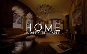 Home Is Where The Heart Is Home Is Where The Heart Is Hd Desktop Wallpaper Instagram Photo