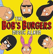 bob s burgers vast 112 track u0027bob u0027s burgers u0027 compilation album announced billboard