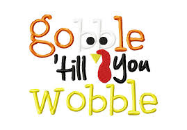 free gobble till you wobble machine embroidery design daily