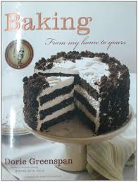 How To Become A Cake Decorator From Home by Baking From My Home To Yours Dorie Greenspan 8601400739600