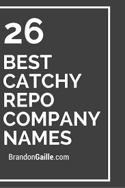 27 best catchy repo company names catchy slogans