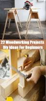 22 woodworking projects diy ideas for beginners woodworking plans