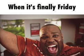 Finally Friday Meme - steam community finally friday
