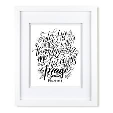 enter with thanksgiving scripture print black white