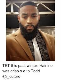 Tbt Meme - tbt this past winter hairline was crisp s o to todd hairline meme
