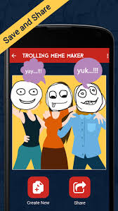 Trolling Meme - trolling meme maker app for android new android photo video app