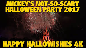 happy hallowishes 2017 mickey u0027s not so scary halloween party