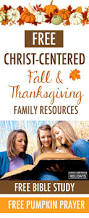 song for thanksgiving christian the 25 best thanksgiving prayers ideas on pinterest christian