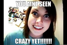 Crazy Ex Meme - 7 things only a crazy ex girlfriend can do to you pop culture