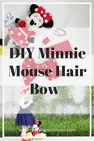 minnie mouse hair bow diy minnie mouse hair bow the girl in the shoes