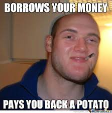 Stoner Meme - stoner good guy greg by 187 mobstaz meme center