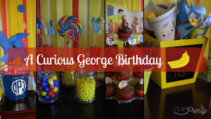 curious george birthday party plan a curious george birthday party rocket city