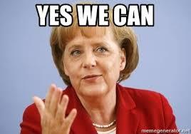 Yes We Can Meme - yes we can angela merkel meme generator