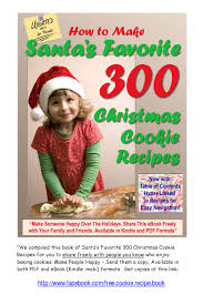 santa u0027s favorite 300 christmas cookie recipes discover more