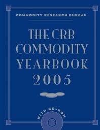 commodities research bureau wileytrading the crb commodity yearbook 2005 with cd rom