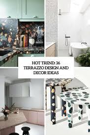 Home And Decor Flooring Trend 36 Terrazzo Design And Decor Ideas Digsdigs